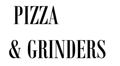 Pizza and Grinders