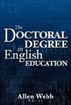 """The Doctoral Degree in English Education"" book cover by Allen Webb"