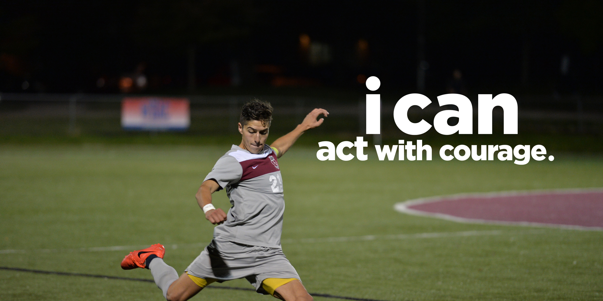 """soccer player kicking a ball """"ican Act With Courage"""""""