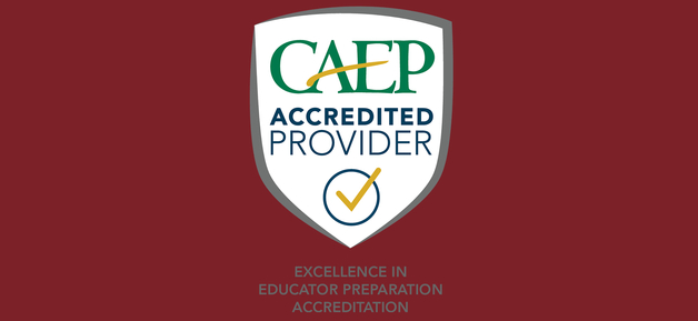 """CAEP Accredited Provide, Excellence in Educator Preparation Accreditation"""